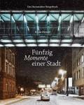 Buergerbuch_50MomenteEinerStadt